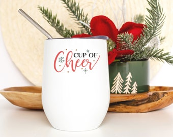 Cup of Cheer Festive Wine Tumbler with Straw - Christmas Wine Cup - Hostess Gift for Women - Smooth Printed Design on Both Sides