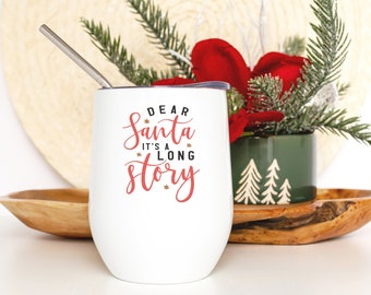 Funny Christmas Santa Wine Tumbler - Christmas Gift for Friend - Smooth Printed Design On Both Sides