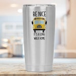 School Bus Driver Gift - Funny Travel Coffee Cup for School Bus Driver - 20 oz Travel Tumbler - Smooth Printed Design