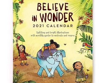 Believe in Wonder, Uplifting Art For Children, Family Calendar, 2021 Wall Calendar, Wall Planner, Affordable Art, for Kids, Kid Bedroom Art