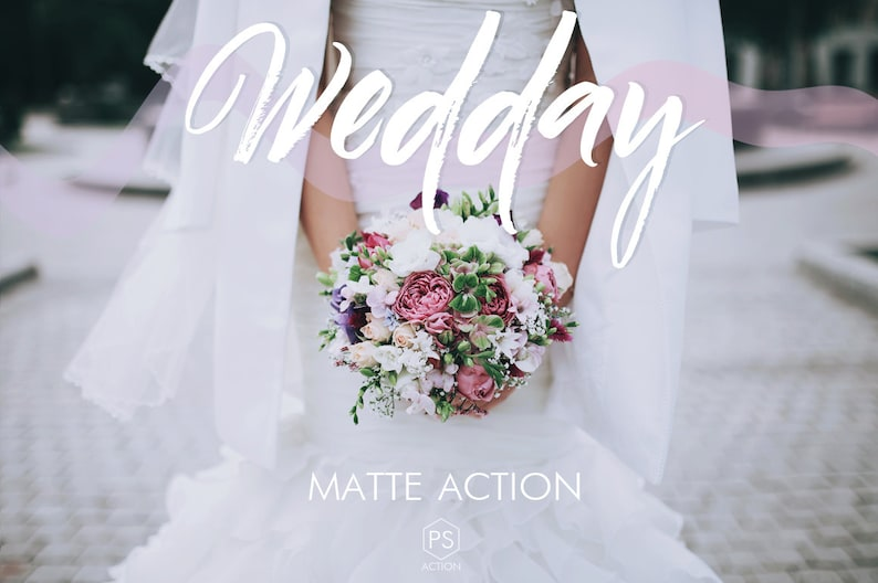 Wedding Photoshop Action  Wedday  matte action natural image 0