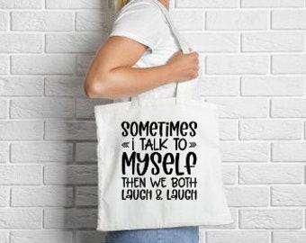 Funny Tote Bag- Eco Shopper- Funny Quote Shopper- Cotton Tote- Tote Bag Canvas- Unisex Tote Bags- Tote Bags For Women- Tote Bags For Men