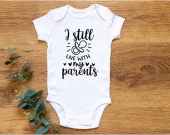 Still Live With Parents Baby Vest - Funny Baby Gift- Newborn Gift- Funny Gift- Newborn Vest- New Baby Gift- Baby Boy- Baby Girl- Onesie