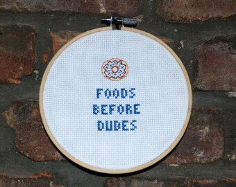 """Cross Stitch """"Foods before Dudes"""" with Donut"""