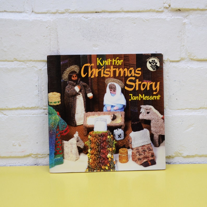 Vintage Knitting Book Knit The Christmas Story By Jan Etsy