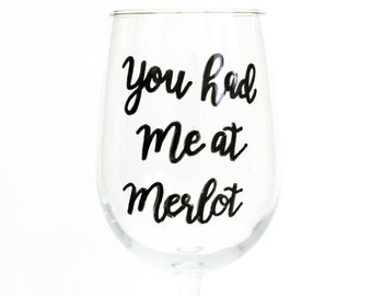 You Had Me At Merlot, Wine Glasses With Sayings, Funny Wine Glasses, Hand Painted Wine Glasses, Stemless Wine Glasses, Wine Gift