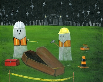 Ghostruction Giclée Archival Print - Paper or Canvas - Halloween Folk Art 2 Cemetary Construction Ghosts build wood coffins  -Various Sizes