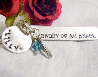 Daddy of an Angel - hand stamped - memorial key chain - childs name - tiny wings - birthstone - grampa - papa - dad