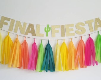 Final fiesta banner,fiesta garland,fiesta bachlorette,tassel garland,bachlorette party,bachlorette decor,last fling before the ring,fiesta