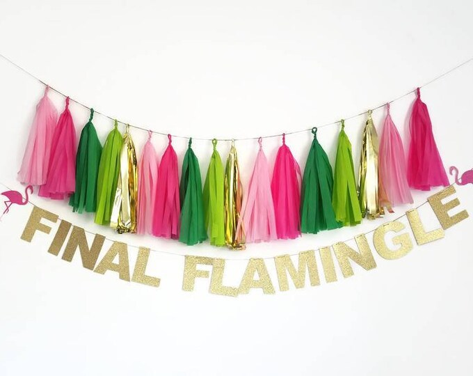 Final flamingle banner,flamingle garland,flamingo Bachelorette,flamingo Bachelorette decorations, flamingo banner,final flamingle