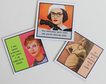 Magnet Set of THree for Women With Attitude Funny Sassy Sayings