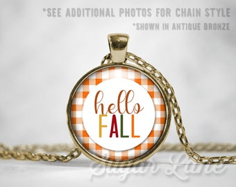 Hello Fall Necklace - Autumn Necklace - Fall Pendant - Round Glass Dome Necklace - Fall Jewelry - Autumn Jewelry