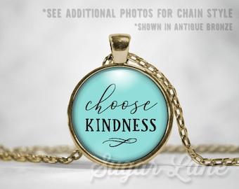 Choose Kindness Necklace - Choose Kindness Pendant - Glass Dome Necklace - Inspirational Pendant - Inspiring Jewelry - Inspirational Pendant