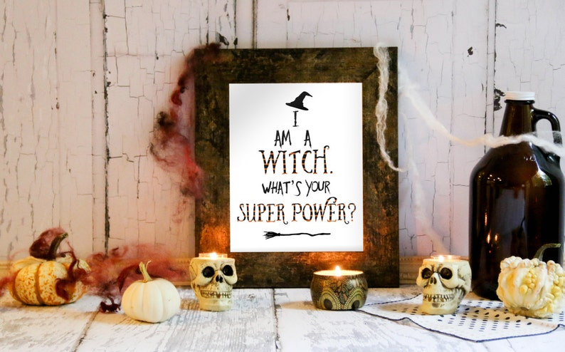 Halloween Quote Halloween Print Halloween Witch Witch image 0