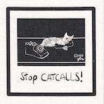 Art Punk Patches Punk Patch Print DIY Stop Cat Calls Feminist Feminism Womens Rights DIY Crust Punk Rock Riot Grrrl Humor Small Cloth Patch