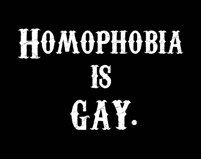 Art Punk Shirts Punk Shirt Print Homophobia is GAY Shirt LGBT Pride Queer Punk DIY Queercore Homocore LoveWins Riot Grrrl Shirt