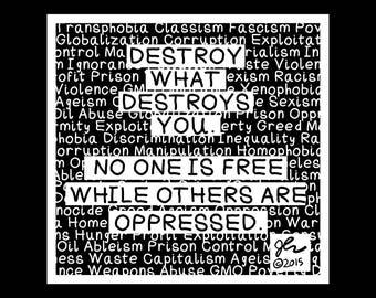 Art Punk Shirts Punk Shirt Print DIY Destroy what Destroys You Fight Oppression Punk Rock Crust Anarcho Political Shirt