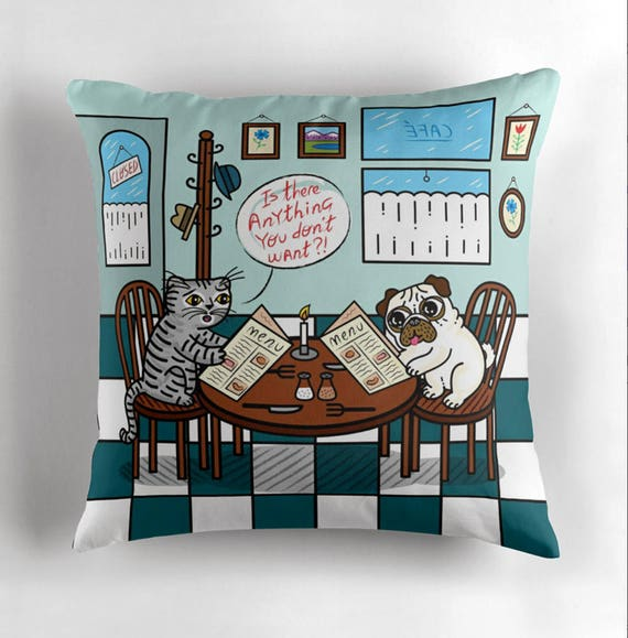 Is There Anything You Don't Want? - Pug and Cat - Children's Decor - Animal Cushion cover / Throw Pillow cover including insert