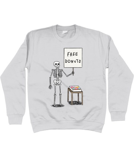 Donuts and Death,  sweatshirt, skeleton, funny illustrated apparel
