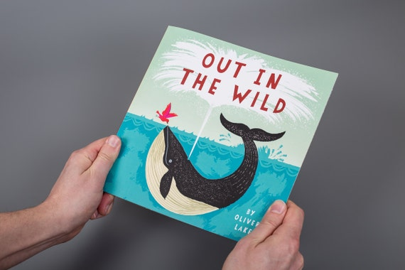 Out In The Wild  by Oliver Lake ~ Signed Children's Book ~ Animal Book ~ Picture Book ~ Kids Book