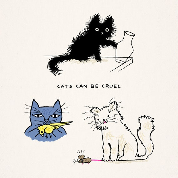 Cats Can Be Cruel - art poster print by Oliver Lake - iOTA iLLUSTRATiON