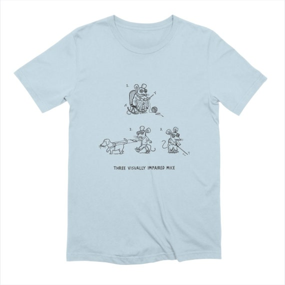 Three Visually Impaired Mice - Men's funny satirical T-shirt / Tee - Extra Soft - white - baby blue - pink - stone iOTA iLLUSTRATiON