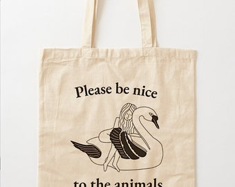 """Please Be Nice To The Animals (No.3), Swan design, Tote Bag,  Grocery Bag , Shopping Bag, Book bag - 15.25""""  x 15.75"""" (38.5cm x 40cm)"""