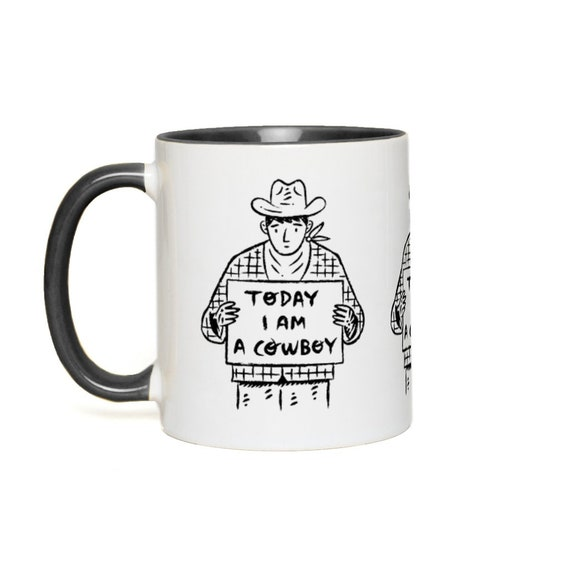 Today I Am A Cowboy Mug - Coloured Handle Mug - Accent Mug