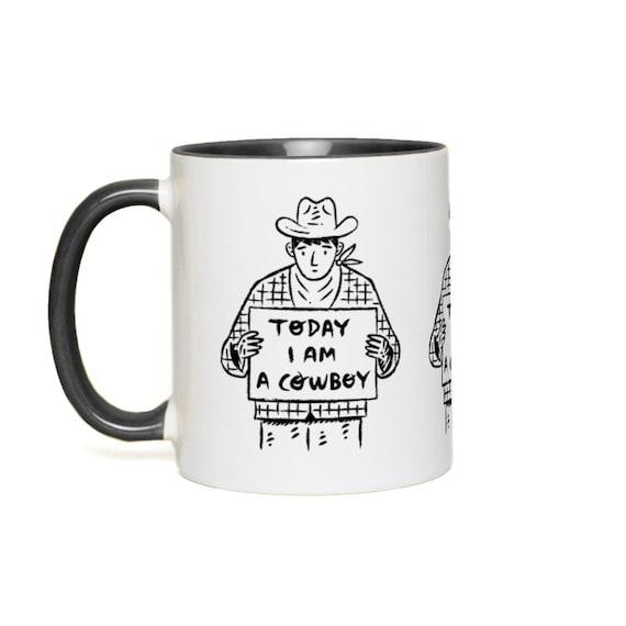 Today I Am A Cowboy Mug - Coloured Handle Mug - Accent Mug
