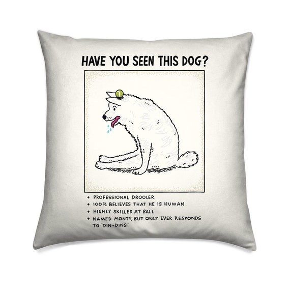 Have You Seen This Dog? - funny dog cushion cover, throw pillow cover, missing poster cushion, including insert by Oliver Lake