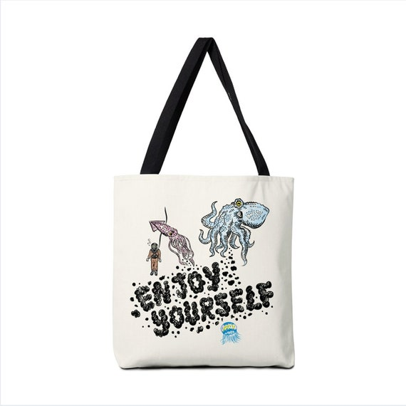"Enjoy Yourself  - Squids - Squid ink - Holiday Bag - Tote Bag - Book Bag - Record bag - 13"" x 13"" - 16"" x 16"" - 18"" x 18"""