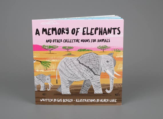 A Memory Of Elephants and Other Collective Nouns For Animals - Signed Children's Book