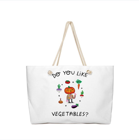 "Do You Like Vegetables - Grocery Bag - Weekender Bag - Book Bag - 24"" x 16"""