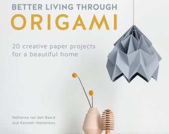 Our book: Better Living Through Origami
