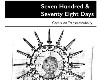 Seven Hundred & Seventy Eight Days - comix on transmasculinity
