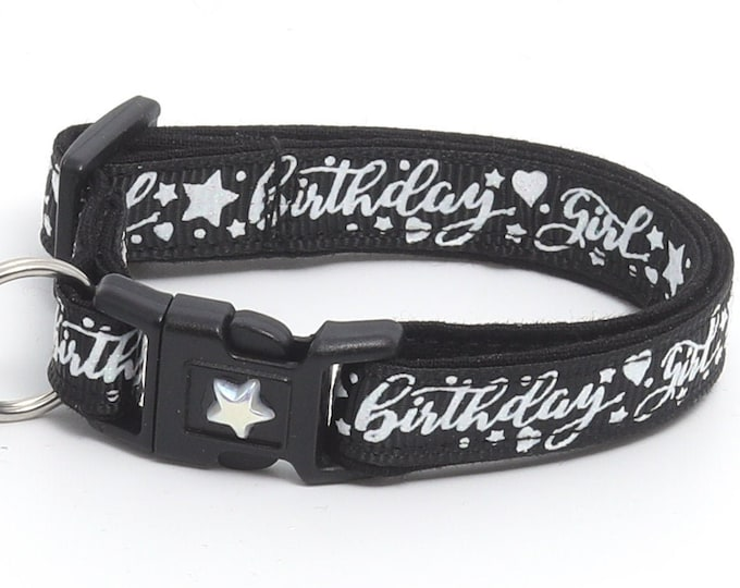Birthday Cat Collar - Birthday Girl on Black - Safety Breakaway - Kitten or Large Size B113D25