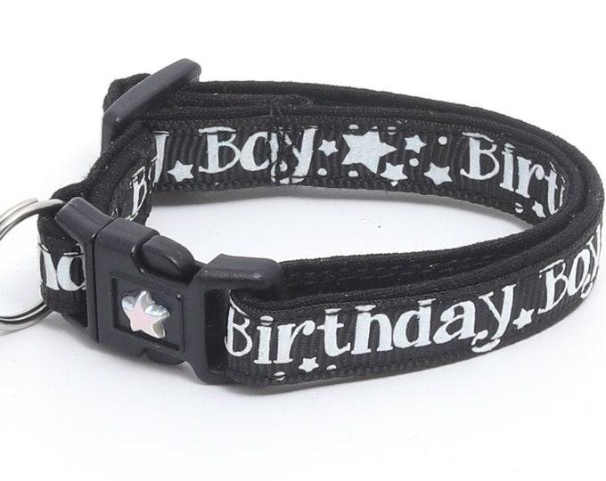 Birthday Cat Collar - Birthday Boy on Black - Safety Breakaway - Kitten or Large Size B42D18