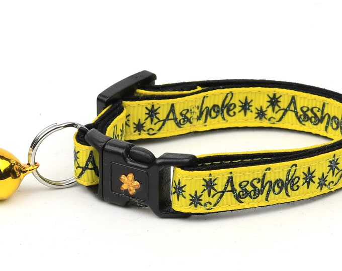 Naughty Cat Collar - Asshole on Yellow - Small Cat / Kitten Size or Large Size