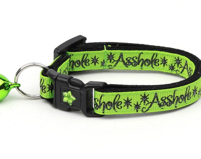 Naughty Cat Collar - Asshole on Bright Green - Small Cat / Kitten Size or Large Size