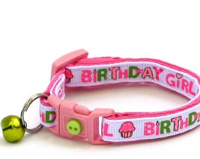 Birthday Cat Collar - Birthday Girl in Pink - Safety Breakaway - Kitten or Large Size D25