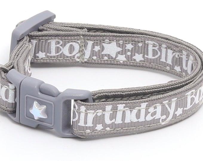 Birthday Cat Collar - Birthday Boy on Grey - Safety Breakaway - Kitten or Large Size B118D18