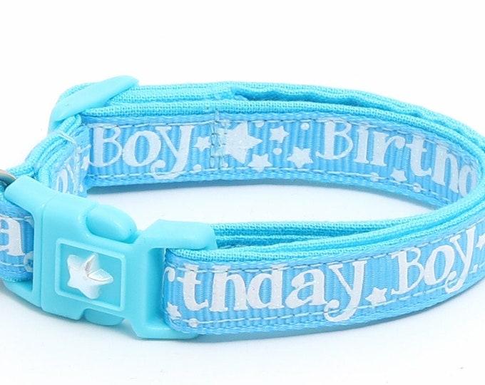 Birthday Cat Collar - Birthday Boy on Blue - Safety Breakaway - Kitten or Large Size B27D18