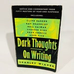 Vintage Non-Fiction Book Dark Thoughts On Writing by Stanley Wiater 1997 Softcover