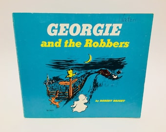 Vintage Children's Book Georgie and the Robbers by Robert Bright 1970s Softcover