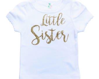Little Sister Shirt - Girl Baby Shower Gift - Big Sister Shirt - Big Sis Little Sis Shirts - Gold Glitter Shirt - Gold Glitter Sister Shirt