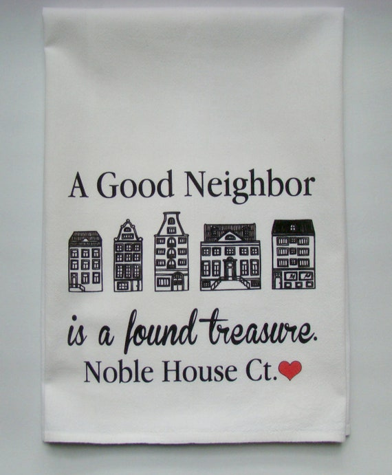 A Good Neighbor Tea Towel Printed With Your Street Name Etsy