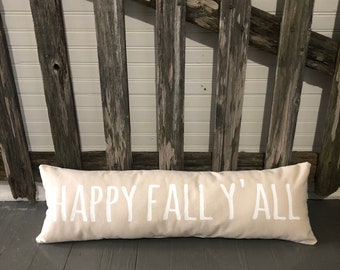 HAPPY FALL Y'ALL  Long Narrow Bench Pillow Cream Cotton Decorative Throw Accent Pillow Custom Colors Available Home Decor Country Farm Hous