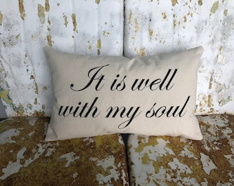 It is Well With My Soul Inspirational Pillow / Lumbar Cream Accent Throw Pillow / Wedding Anniversary Gift Hostess