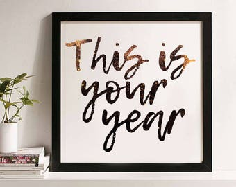 2018 - New Years Printable - This is Your Year