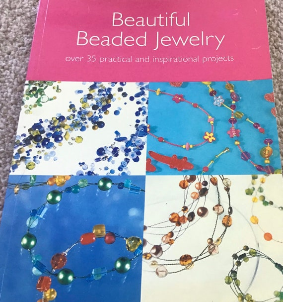 Book, Beautiful Beaded Jewelry, over 35 practical and inspirational projects